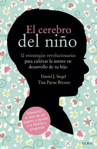 El cerebro del niño (Fuera de colección) por Daniel J. Siegel