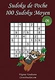 Sudoku de Poche - Niveau Moyen - N°6: 100 Sudokus Moyens - à emporter partout - Format poche (A6 - 10.5 x 15 cm)
