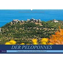 DER PELOPONNES (Wandkalender 2018 DIN A2 quer): Faszination einer wunderschönen Halbinsel (Monatskalender, 14 Seiten) (CALVENDO Orte)