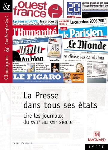 La Presse dans tous ses tats : lire les journaux du XVIIe au XXIe sicle