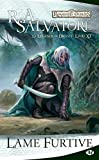 Lame furtive - La Légende de Drizzt, T11 (Dungeons & Dragons) - Format Kindle - 9782820503268 - 5,99 €