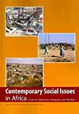 [Contemporary Social Issues in Africa: Cases in Gaborone, Kampala, and Durban] (By: Simon Mapadimeng) [published: December, 2010]