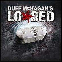 Sick by Duff Loaded Mckagan