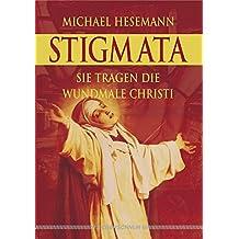 Stigmata. Sie tragen die Wundmale Christi