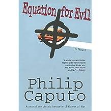 Equation for Evil: A Novel by Philip Caputo (2014-02-04)