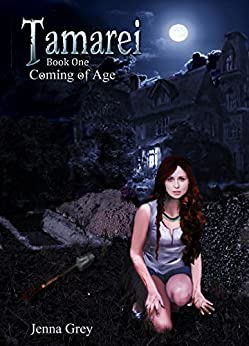 Coming of Age (Tamarei Book 1) by [Grey, Jenna]
