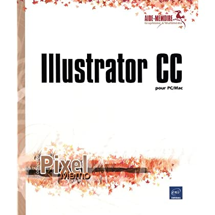 Illustrator CC - pour PC/Mac