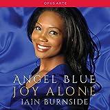 Angel Blue : Joy Alone. Burnside