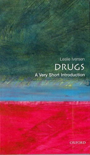 Drugs: A Very Short Introduction (Very Short Introductions)