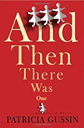 And Then There Was One: A Novel by Patricia Gussin (October 04,2010)
