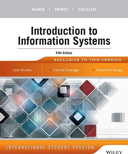 Introduction to Information Systems: International Student Version