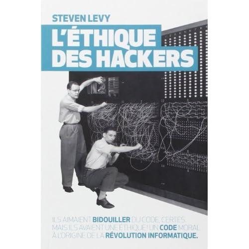 L'Ethique des hackers de Steven Levy (7 mars 2013) Relié