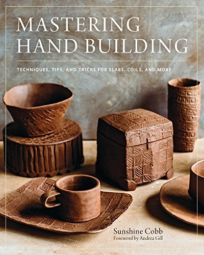 Mastering Hand Building (English Edition)