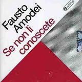 Songtexte von Fausto Amodei - Se non li conoscete
