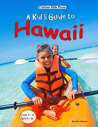 A Kid's Guide to Hawaii (English Edition)