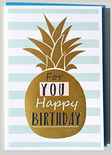 Geburtstagskarte Ananas gold Happy Birthday for you