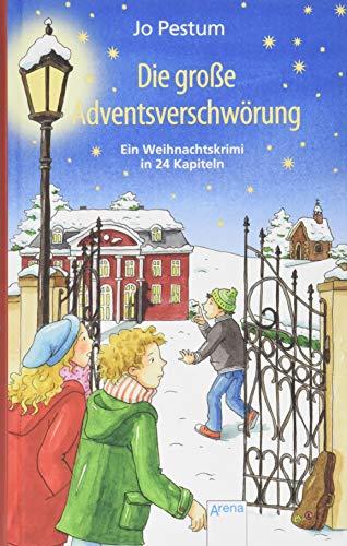 Die große Adventsverschwörung: Ein Weihnachtskrimi in 24 Kapiteln