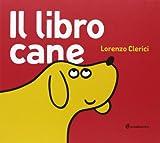 Il libro cane. Ediz. illustrata