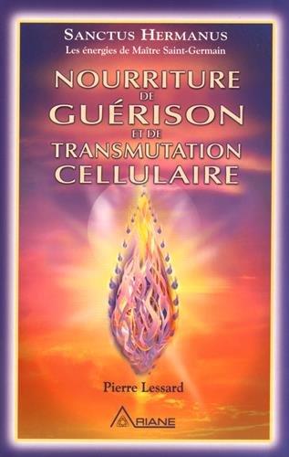 Nourriture de gurison et de transmutation cellulaire
