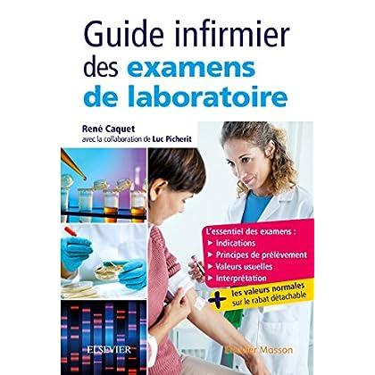 Guide infirmier des examens de laboratoire: Etudiants et professionnels infirmiers