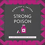 Strong Poison: Lord Peter Wimsey, Book 6