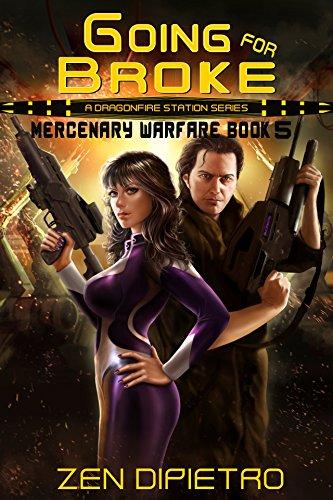 Going for Broke: A Mercenary Warfare Adventure