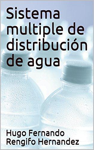 Sistema multiple de distribución  de agua