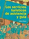 Los servicios turísticos de asistencia y guía (Hostelería y Turismo)