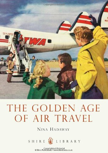 The Golden Age of Air Travel (Shire Library) by Nina Hadaway (6-Mar-2013) Paperback