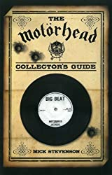 Motorhead Collector's Guide, The by Mick Stevenson published by CHERRY RED BOOKS (2010)