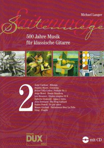 Saitenwege Band 2: 500 Jahre Musik für klassische Gitarre Musik-instrument-gitarre