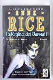 Scarica Libro La regina dei Dannati (PDF,EPUB,MOBI) Online Italiano Gratis