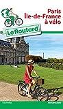 """Afficher """"Paris, Ile-de-France à vélo"""""""