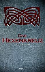 Das Hexenkreuz: Liebesroman (Seelenfischer-Tetralogie-Band 2)