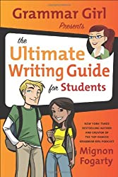 Grammar Girl Presents the Ultimate Writing Guide for Students (Quick & Dirty Tips) by Mignon Fogarty (2011-07-05)