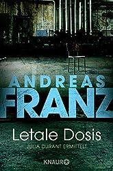 Letale Dosis (Julia Durants Fall (Knaur TB)) (German Edition)