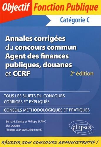 Annales Corrigées du Concours Commun Agent des Fi...
