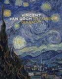 Vincent van Gogh. Die Farben der Nacht by Geeta Bruin (2008-10-01)