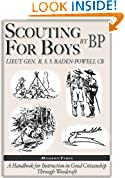 #10: Robert Baden-Powell: Scouting for Boys, The Original (Illustrated)