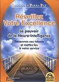 Réveillez votre excellence - Le pouvoir de la Neuro-Intelligence