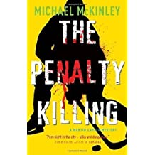 The Penalty Killing: A Martin Carter Mystery by Michael McKinley (Mar 1 2011)