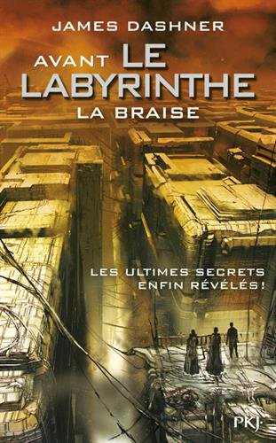 L'Epreuve (2) : La braise