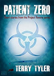 Patient Zero: Post-Apocalyptic Short Stories