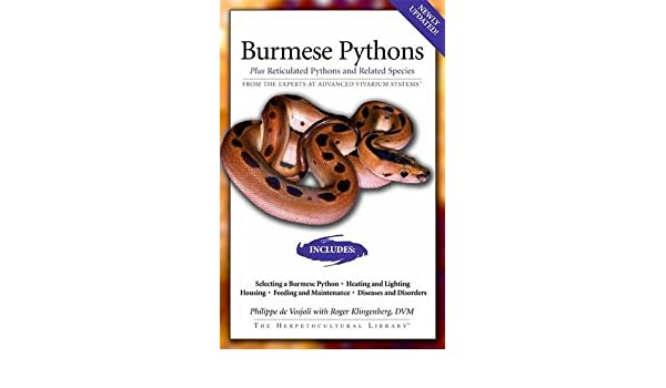 Buy Burmese Pythons: Plus Reticulated Pythons And Related Species
