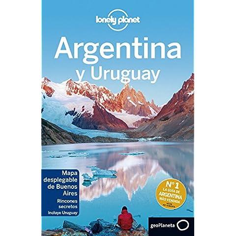 Argentina y Uruguay 6 (Lonely Planet-Guías de país)