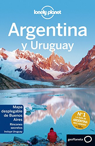 Lonely Planet Argentina y Uruguay (Travel Guide) par Lonely Planet