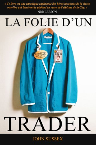 La folie d'un trader par John Sussex, Joe Morgan