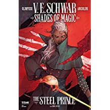 Shades of Magic #2: The Steel Prince (Shades of Magic - The Steel Prince)