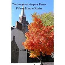 The House at Harpers Ferry
