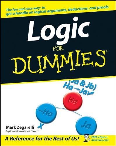 Logic For Dummies (For Dummies Series)